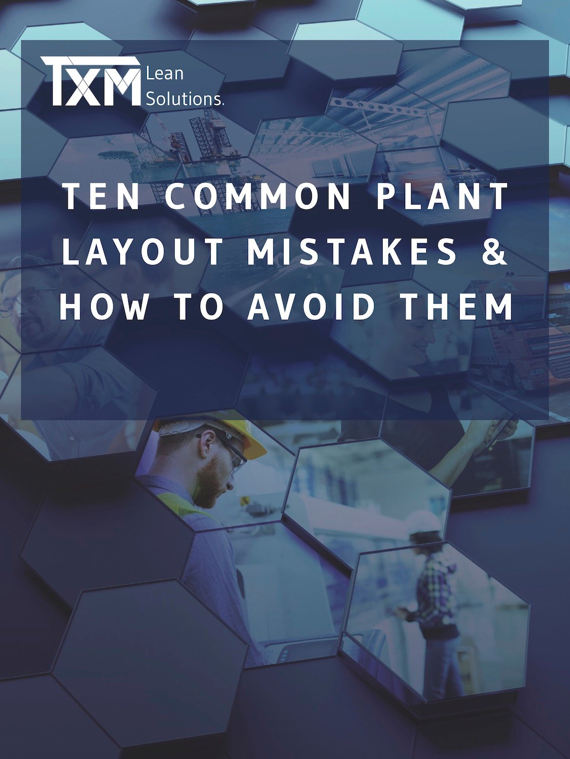 Plant Layout Mistakes & How to Avoid Them Cover