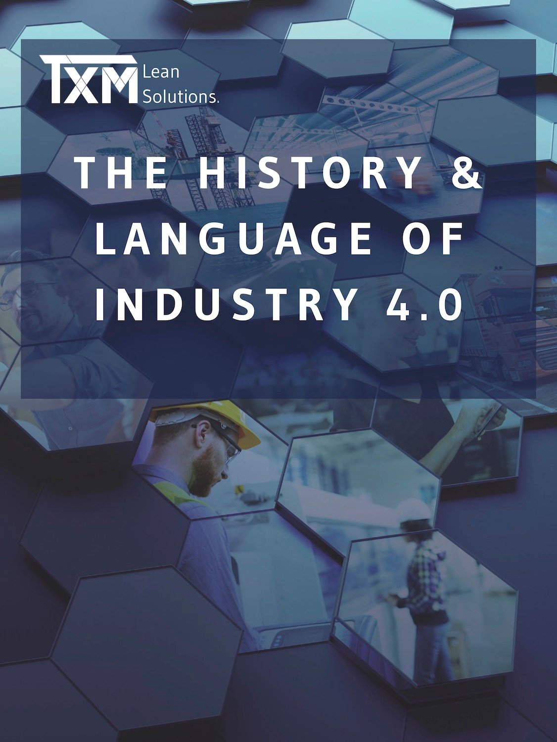 The History and Language of Industry 4 Cover